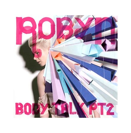 Robyn - Body Talk 2
