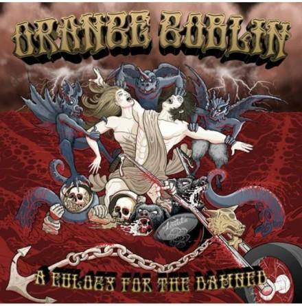 LP - Orange Goblin - Eulogy For The Damned