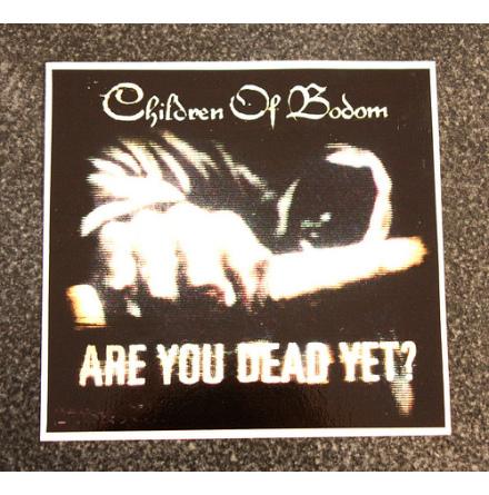 Children Of Bodom - Are You Dead - Klistermärke