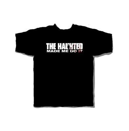T - Shirt - Made Me Do It