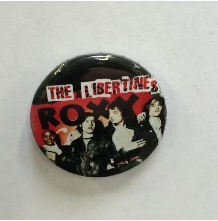 Libertines - Roxy - Badge