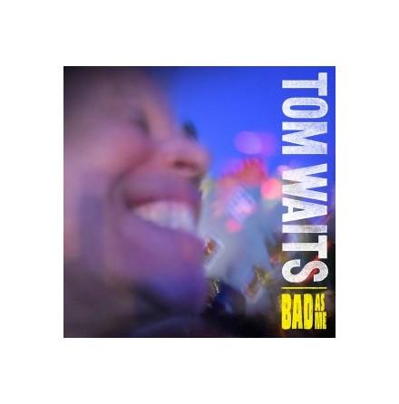 CD - Tom Waits - Bad As Me