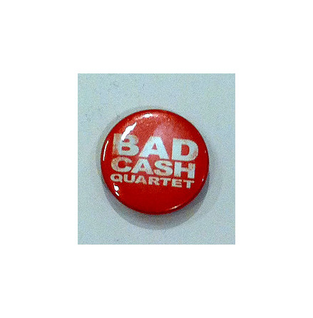 Bad Cash Quartet - Röd - Bagde