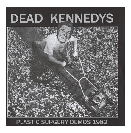 LP - Dead Kennedys - Plastic Surgery Demos 1982