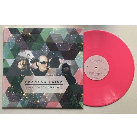Franska Trion - Vad Gudarna Givit Oss LP ltd 300 ex Rosa Vinyl