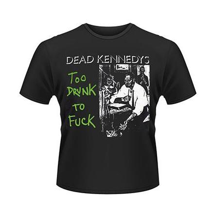 T-Shirt - To Drunk To Fuck Singel