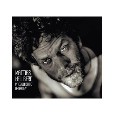 CD- Mattias Hellberg In egolectric harmony