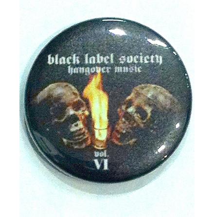 Black Label Society - Hangover - Badge