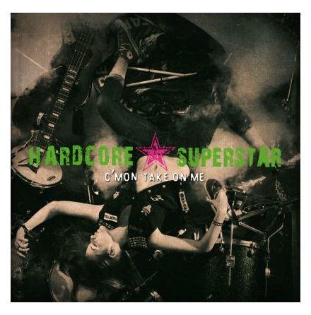 CD - Hardcore Superstar - C'mon Take On Me